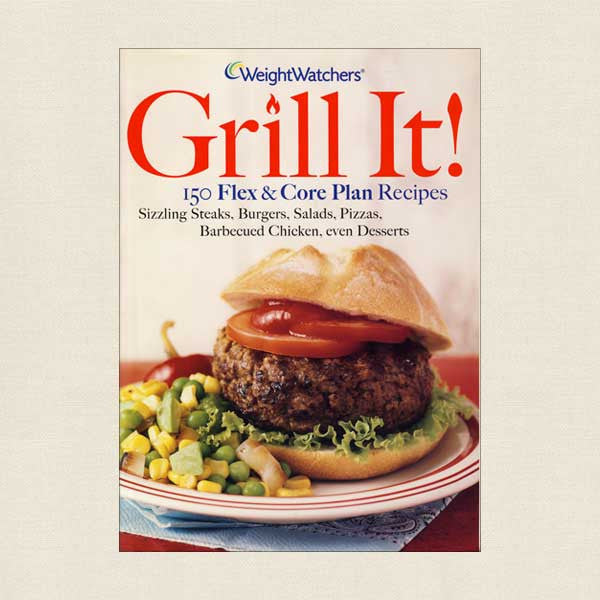 Weight Watchers Grill It! Cookbook