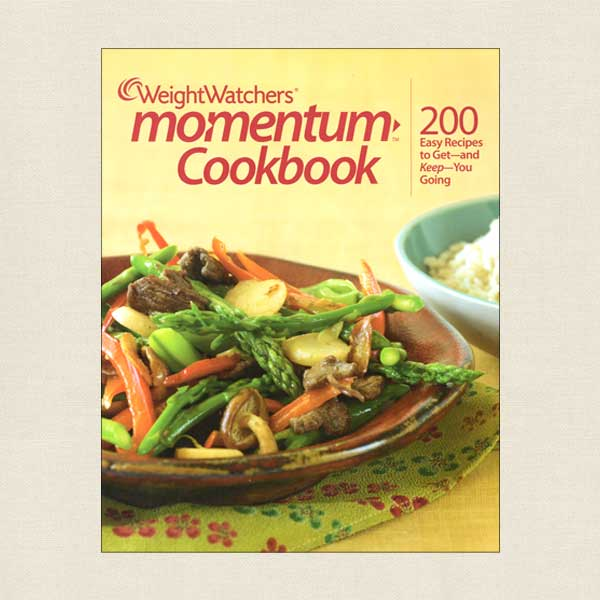 Weight Watchers Momentum Cookbook - 200 Easy Recipes POINTS Value