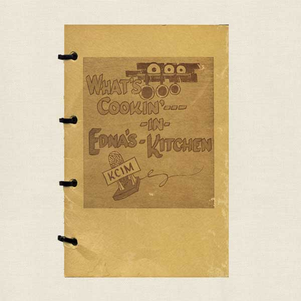 What's Cookin' in Edna's Kitchen - KCIM Radio Station Caroll, Iowa
