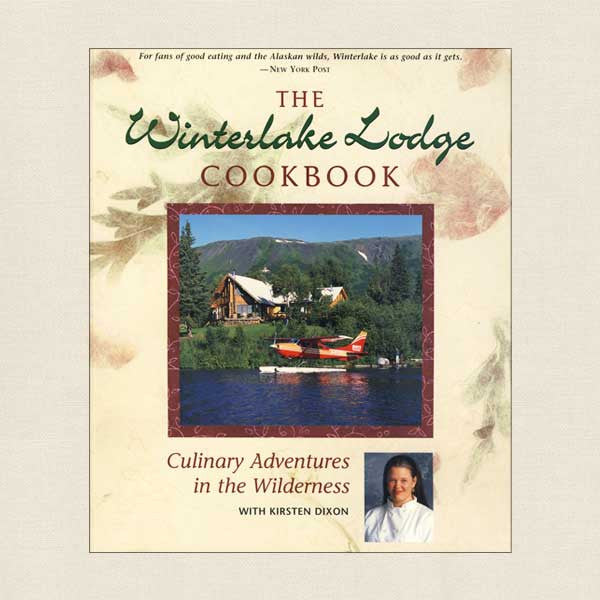 Winterlake Lodge Cookbook Alaska