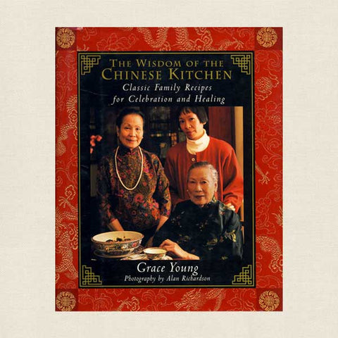 Wisdom of the Chinese Kitchen: Classic Family Recipes