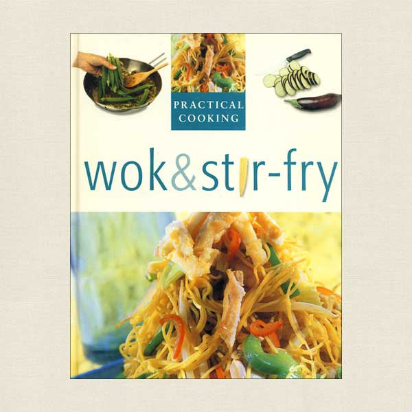 Practical Cooking: Wok and Stir-Fry