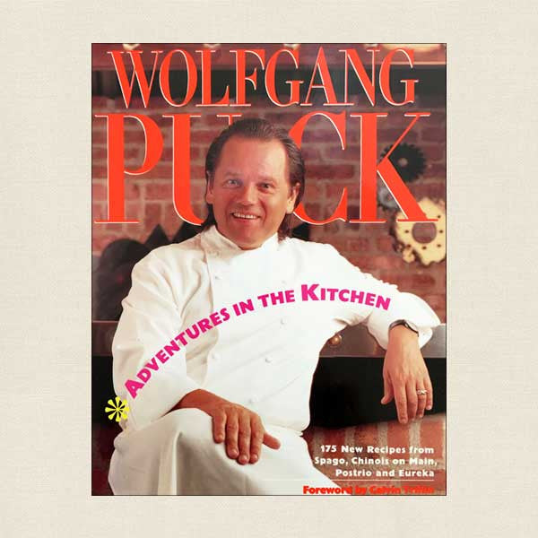 Wolfgang Puck Adventures in the Kitchen Cookbook