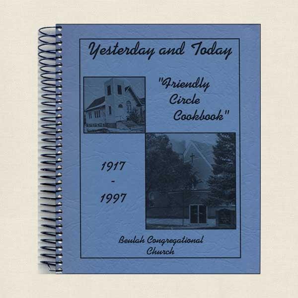 Beulah Congregational Church: Yesterday and Today 1917-1997