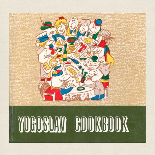 Yugoslav Cookbook - Yugoslavian