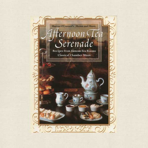 Afternoon Tea Serenade Cookbook and Music CD in Box