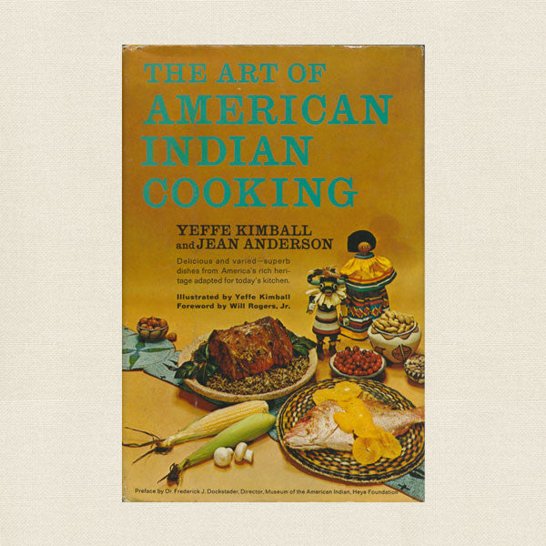 The Art of American Indian Cooking Cookbook