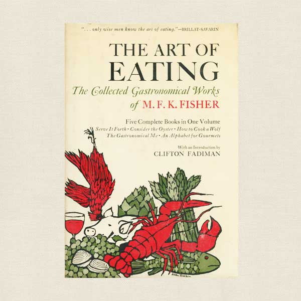The Art of Eating Vintage Book - M. F. K. Fisher