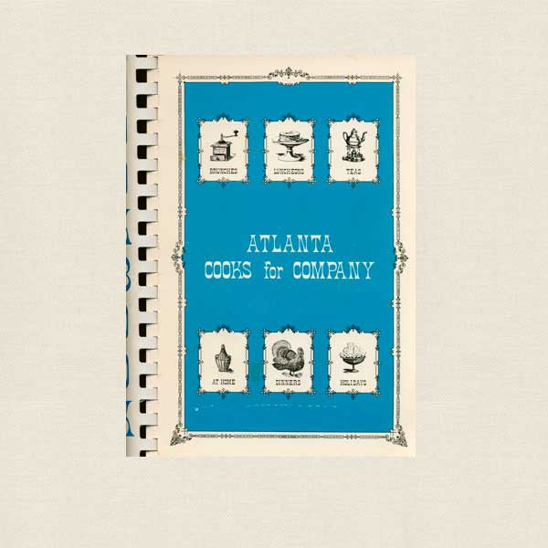 Atlanta Cooks for Company Cookbook - Atlanta Music Club