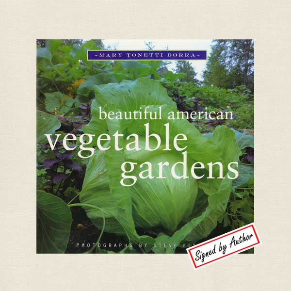 Beautiful American Vegetable Gardens Book - Signed
