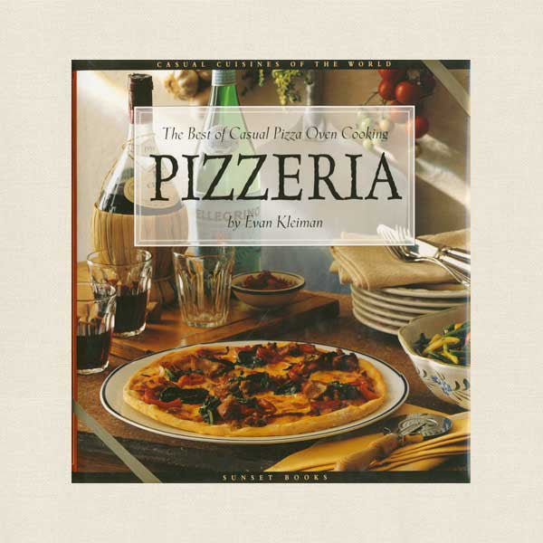 Best of Casual Pizza Oven Cooking Cookbook
