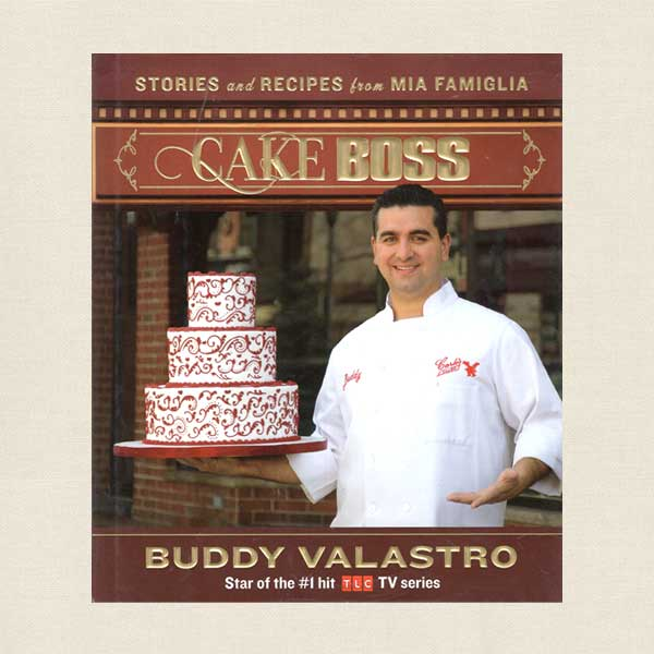Cake Boss Cookbook - Buddy Valastro