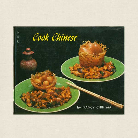 Cook Chinese Cookbook - Nancy Chih Ma