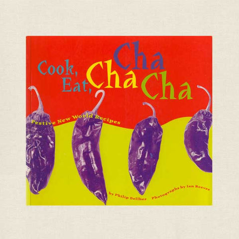 Cook Eat Cha Cha Cha Restaurant Cookbook
