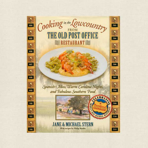 Cooking in the Lowcountry - Old Post Office Restaurant Cookbook - Edisto Island SC