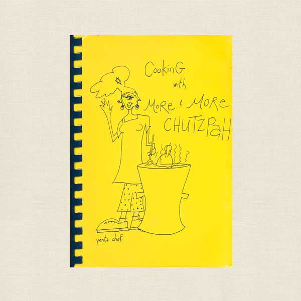 Cooking with More Chutzpah Jewish Cookbook - Temple Beth Tikuah Carlisle PA