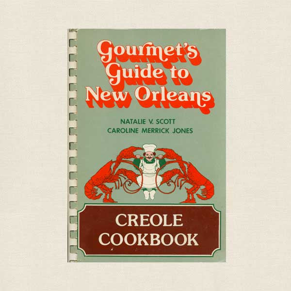 Gourmet's Guide to New Orleans - Creole Coobook
