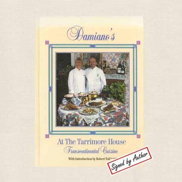 Damiano's at the Tarrimore House Cookbook - SIGNED