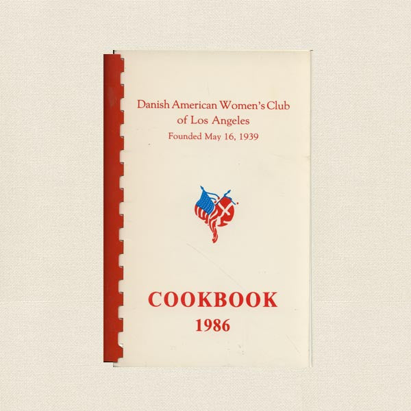 Danish American Women's Club Cookbook - Los Angeles