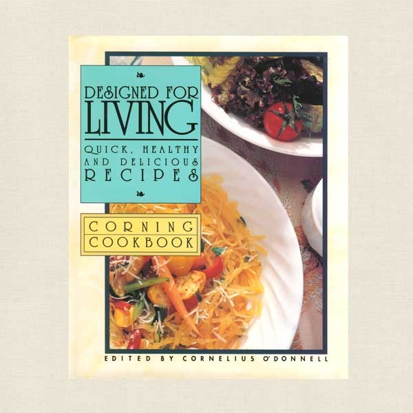 Designed for Living Cookbook - Corning Corporation