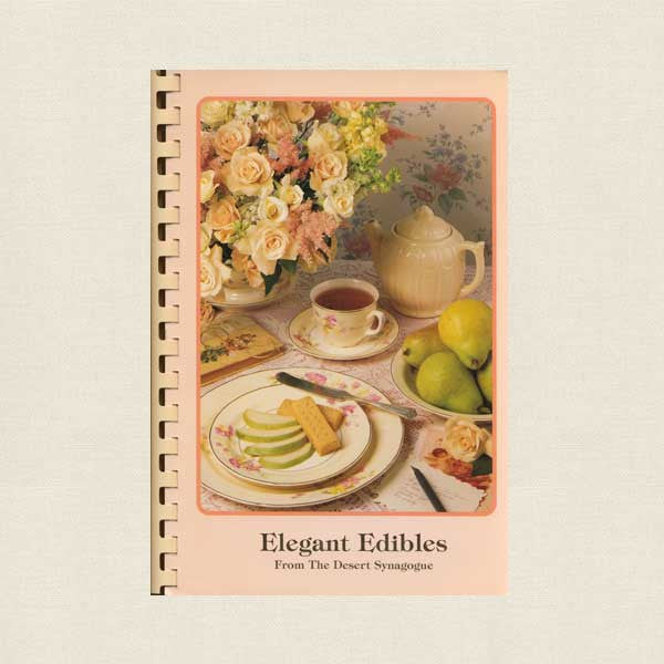 Elegant Edibles - Temple Cookbook Palm Springs Desert Synagoge