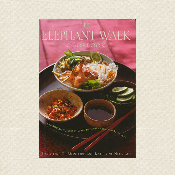Elephant Walk Cookbook - Cambodian Restaurant
