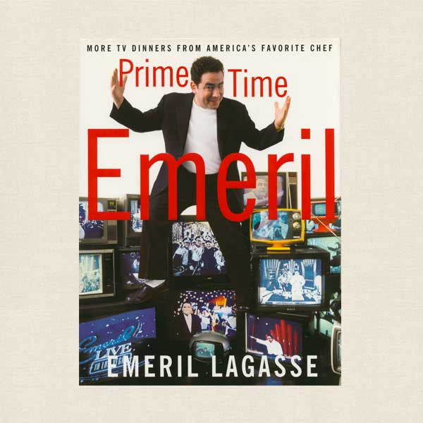 Emeril Lagasse Prime Time Cookbook