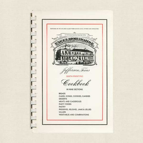 Excelsior House Cookbook - Jefferson Texas