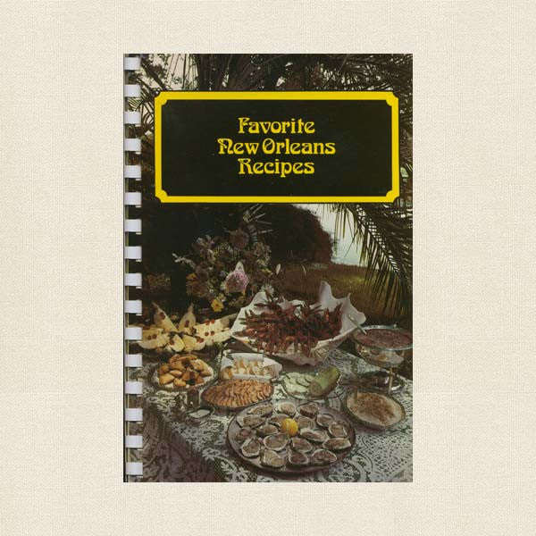 Favorite New Orleans Recipes Cookbook