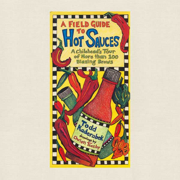 Field Guide to Hot Sauces