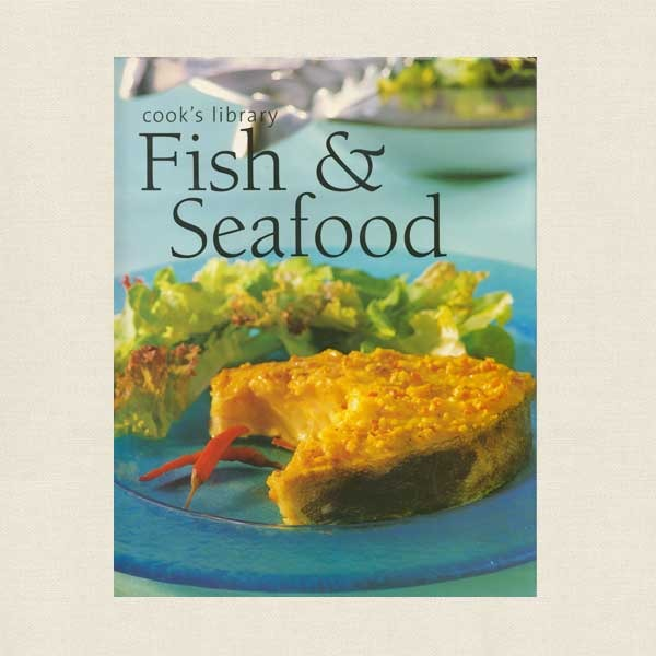 Cook's Library - Fish and Seafood Cookbook