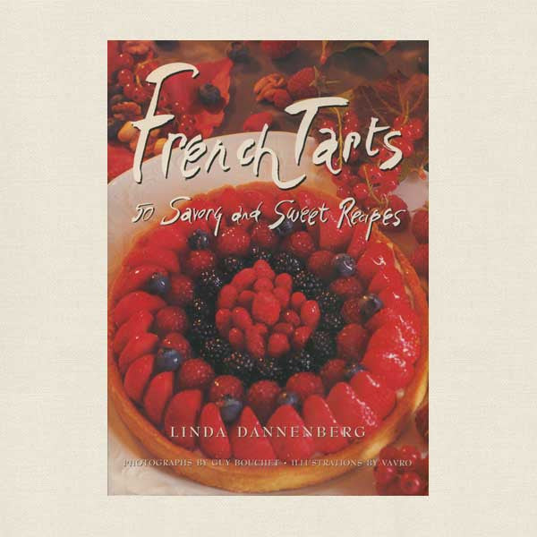 French Tarts Cookbook