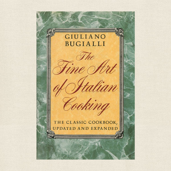 Fine Art Italian Cooking - Bugialli Cookbook