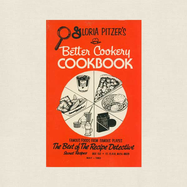 Gloria Pitzer's Better Cookery Cookbook
