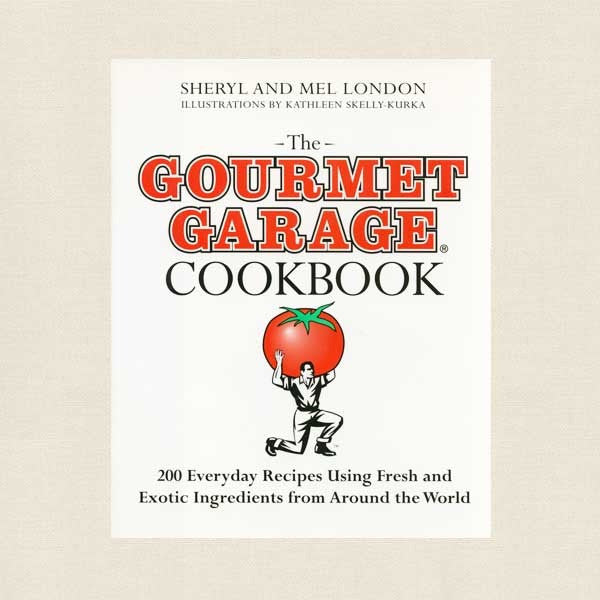 Gourmet Garage Cookbook
