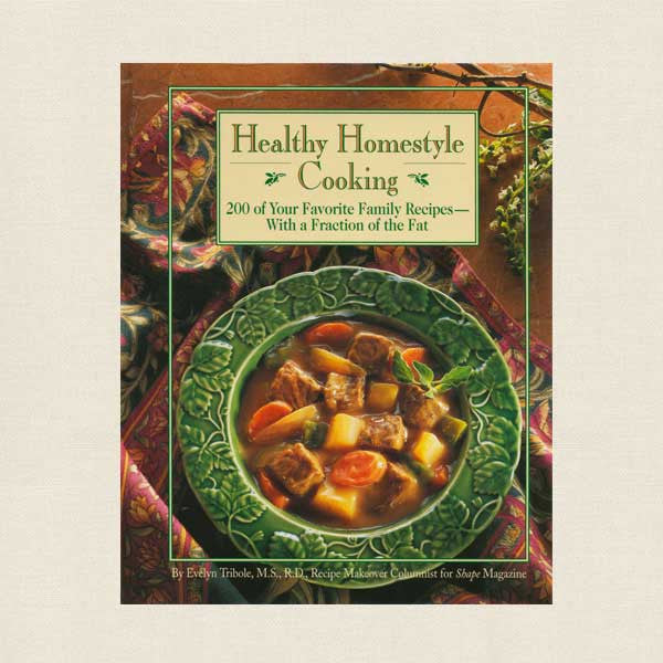 Healthy Homestyle Cooking Cookbook