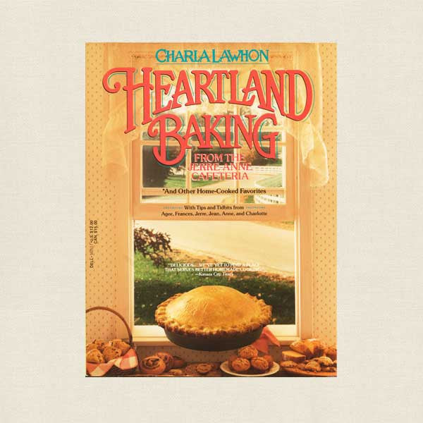 Heartland Baking Cookbook - Jerre Anne Cafeteria St. Joseph, Missouri
