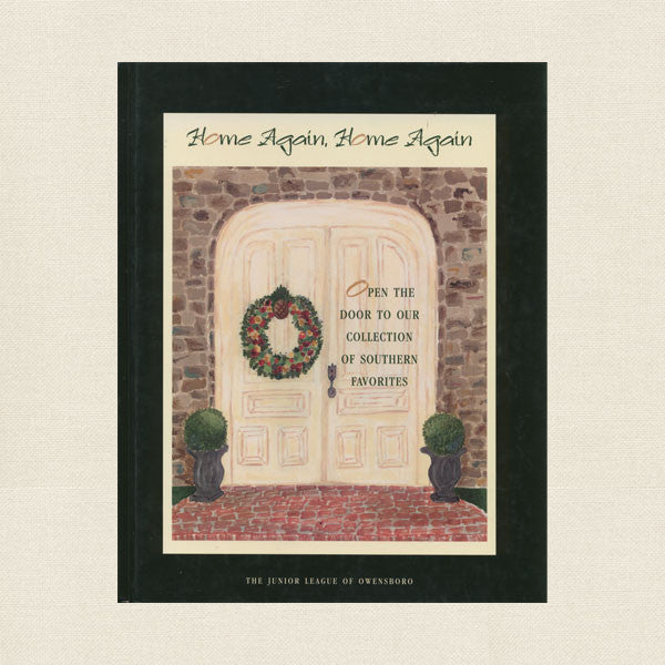 Junior League of Owensboro Kentucky Cookbook: Home Again Home Again