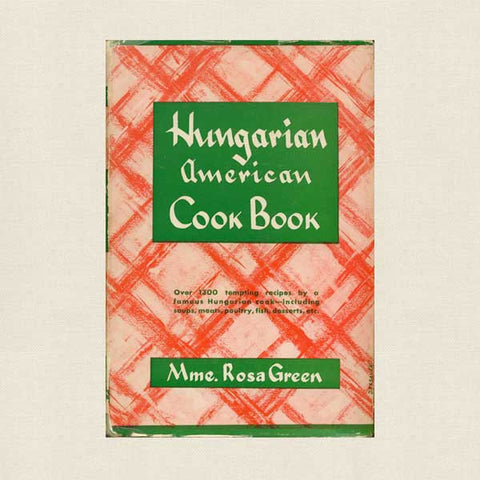 Hungarian American Cook Book - Vintage Cookbook