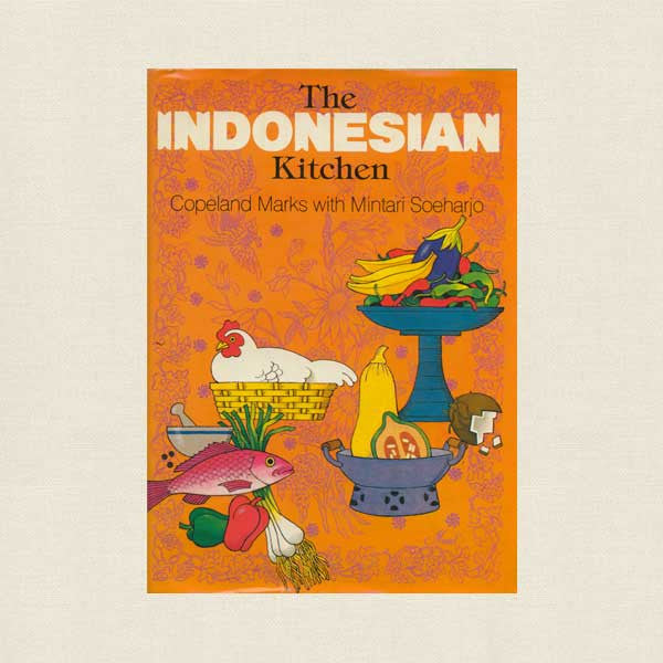The Indonesian Kitchen Cookbook