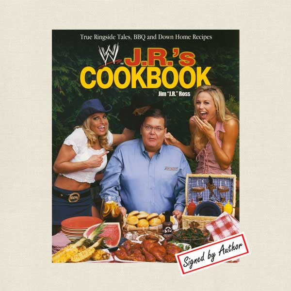 J.R.'s Cookbook - WWE Announcer Jim Ross SIGNED