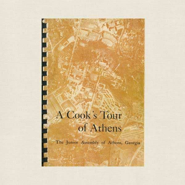 A Cook's Tour of Athens Georgia Cookbook