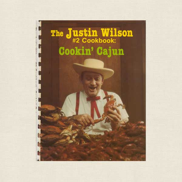 Justin Wilson 2 Cookbook - Cookin' Cajun