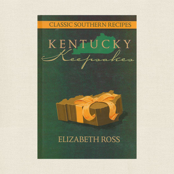 Kentucky Keepsakes Cookbook