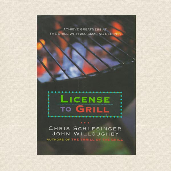 License To Grill Cookbook