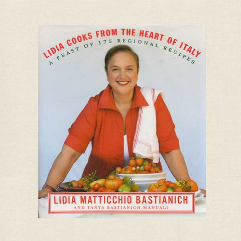 Lidia Cooks From the Heart of Italy Cookbook