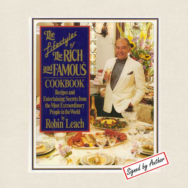 Lifestyles of the Rich and Famous Cookbook - Signed