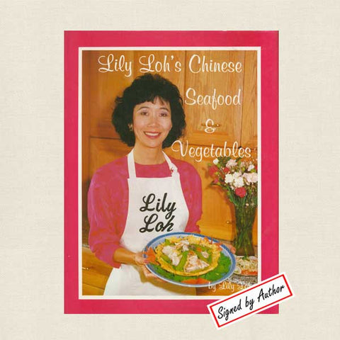 Lily Loh's Chinese Seafood Cookbook - SIGNED
