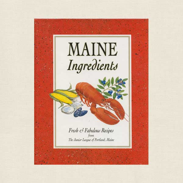 Junior League of Portland Maine Ingredients Cookbook