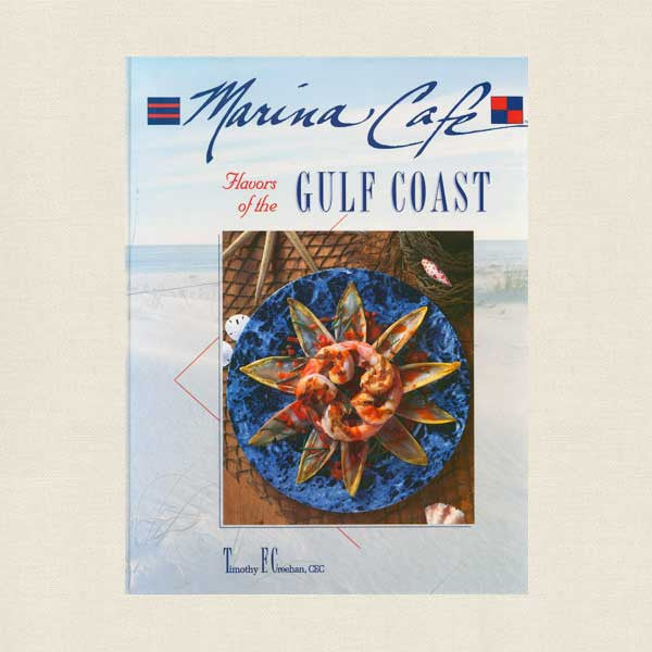 Marina Cafe Cookbook - Destin Florida Restaurant